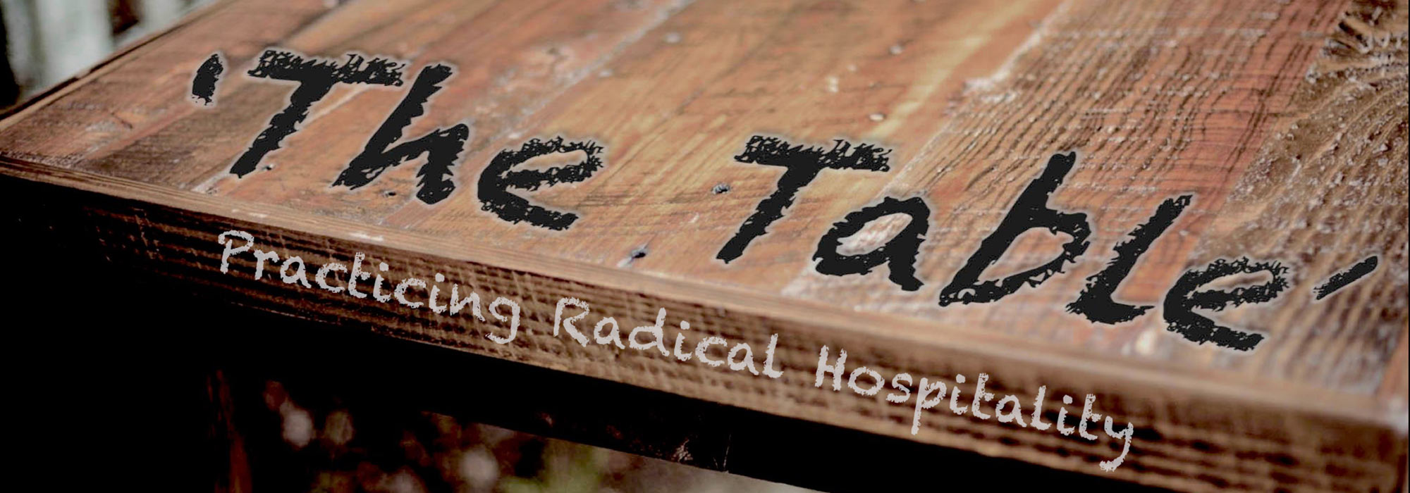 The Table: Practicing Radical Hospitality